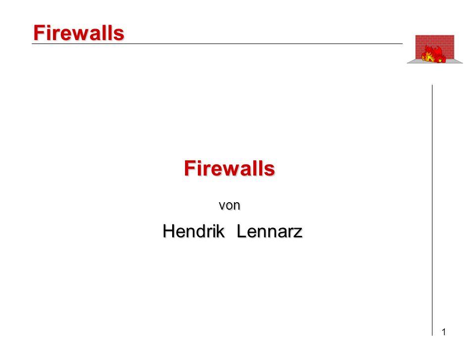 Firewalls Firewalls von Hendrik Lennarz