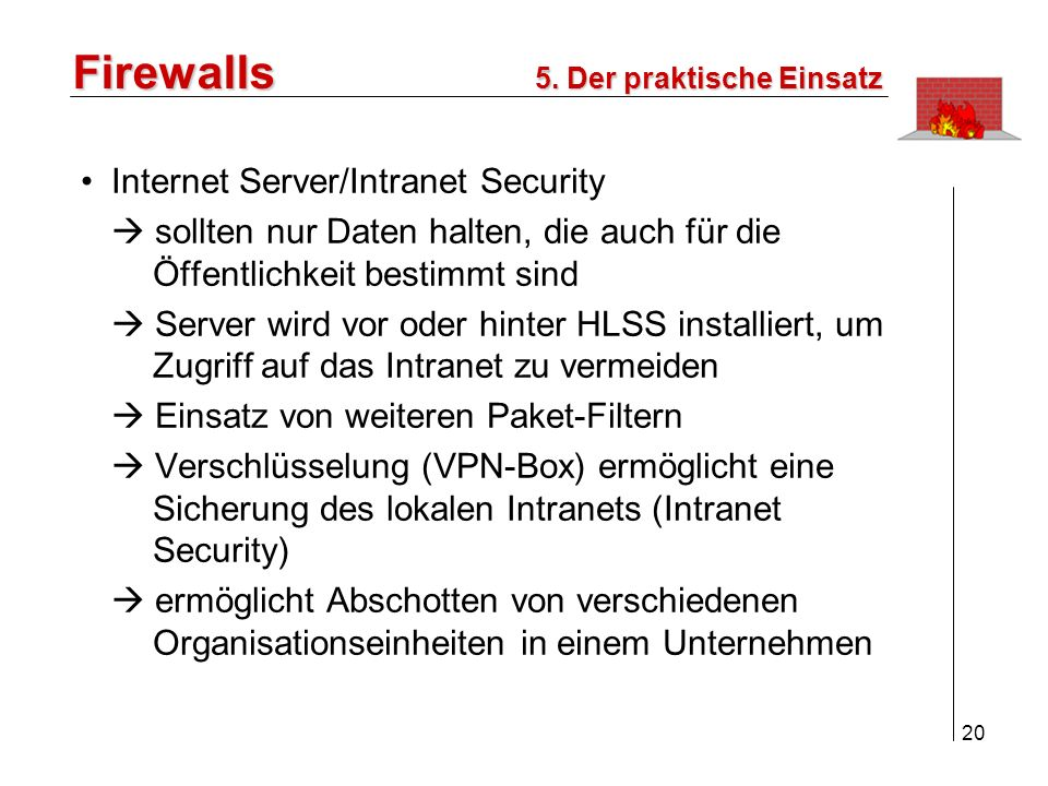Firewalls Internet Server/Intranet Security