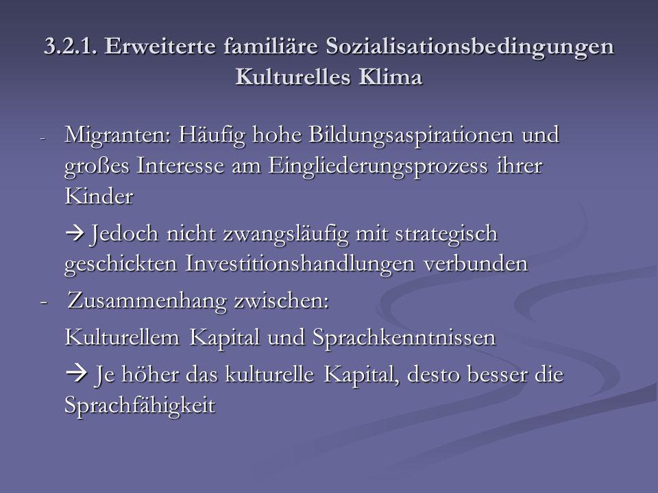 - Zusammenhang zwischen: Kulturellem Kapital und Sprachkenntnissen