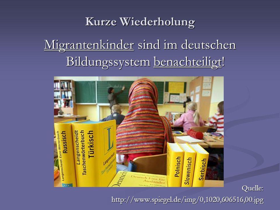 Migrantenkinder sind im deutschen Bildungssystem benachteiligt!