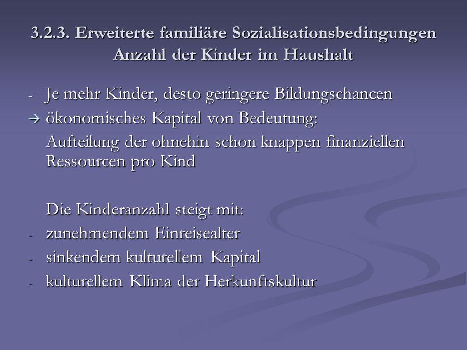 3.2.3. Erweiterte familiäre Sozialisationsbedingungen Anzahl der Kinder im Haushalt