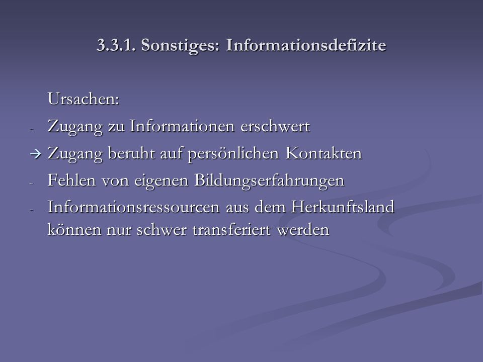 3.3.1. Sonstiges: Informationsdefizite