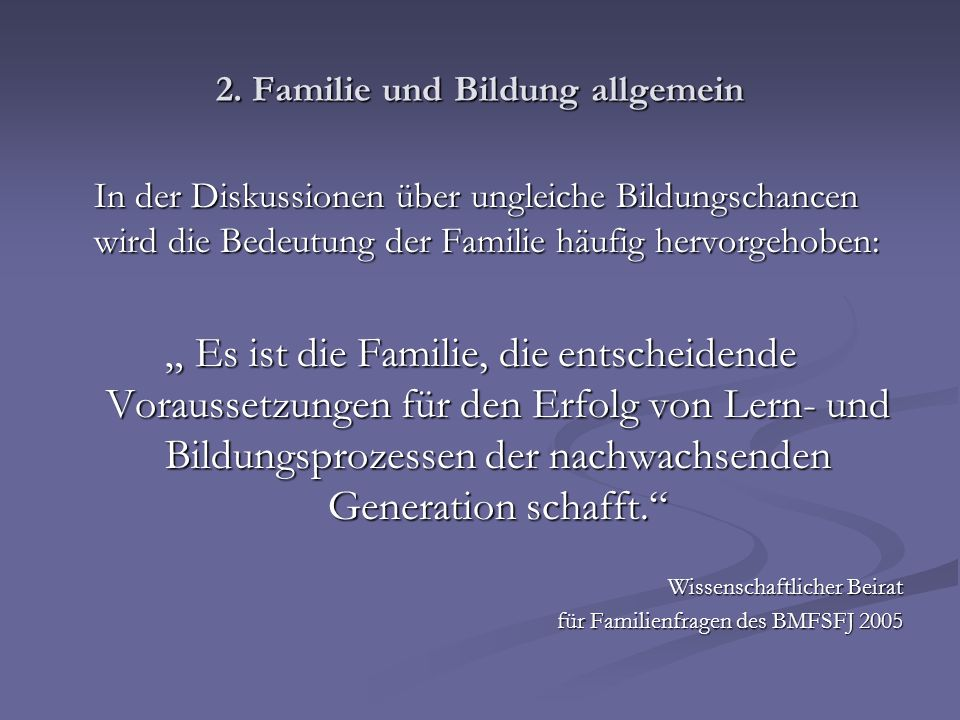 2. Familie und Bildung allgemein