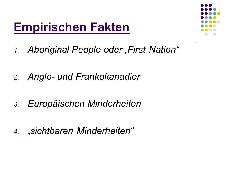 """Empirischen Fakten Aboriginal People oder """"First Nation"""