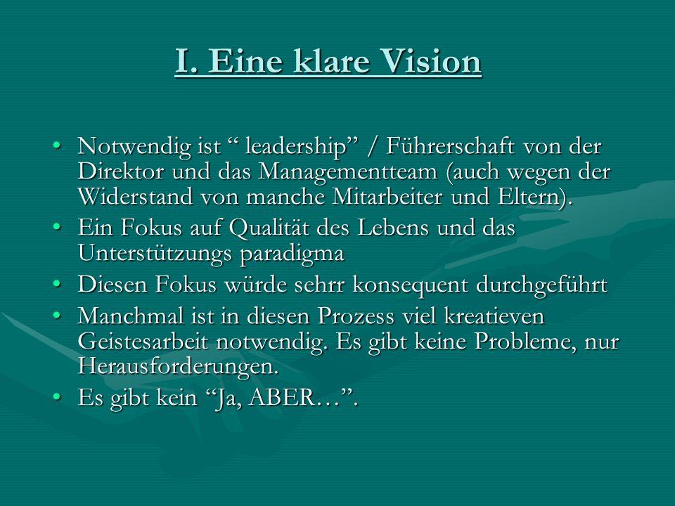 I. Eine klare Vision