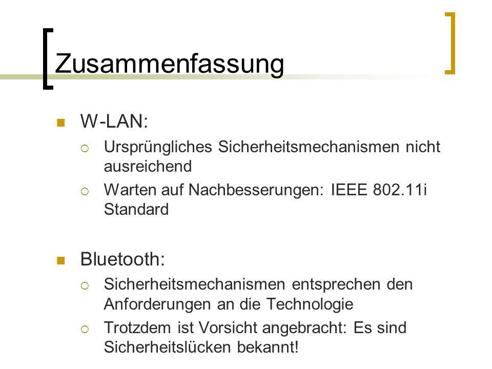 Zusammenfassung W-LAN: Bluetooth: