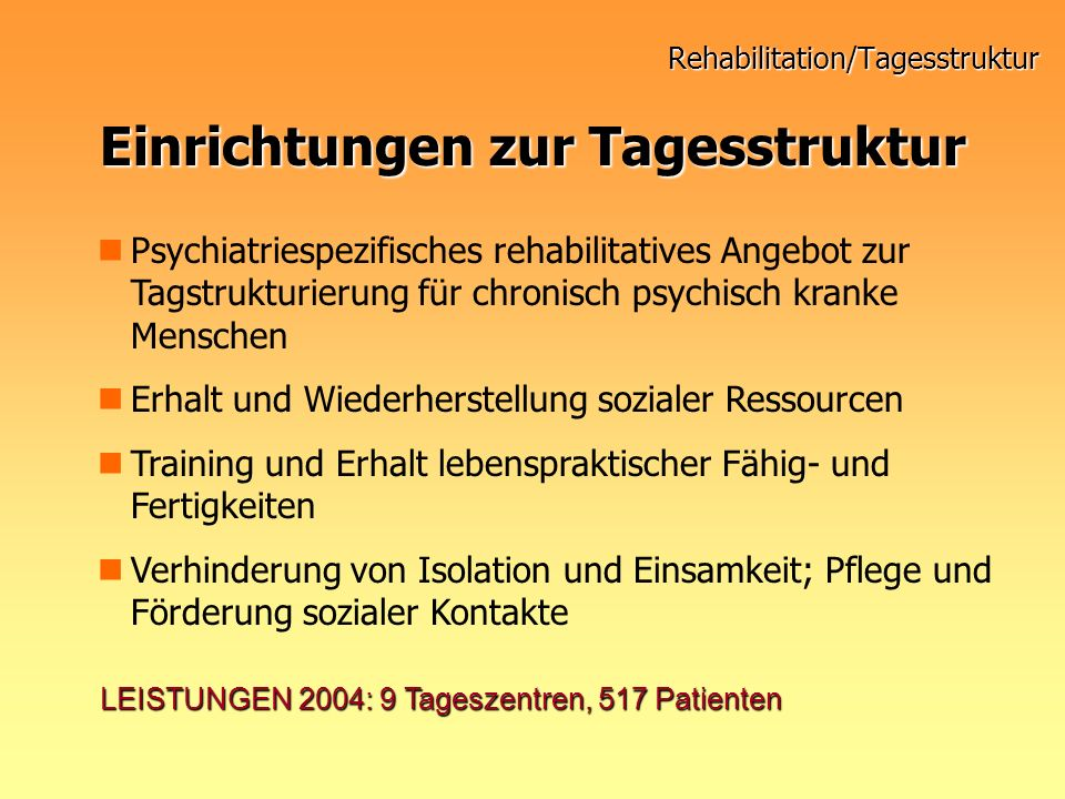 Rehabilitation/Tagesstruktur