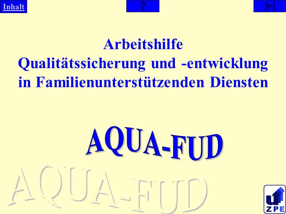 Arbeitshilfe Qualitätssicherung und -entwicklung in Familienunterstützenden Diensten