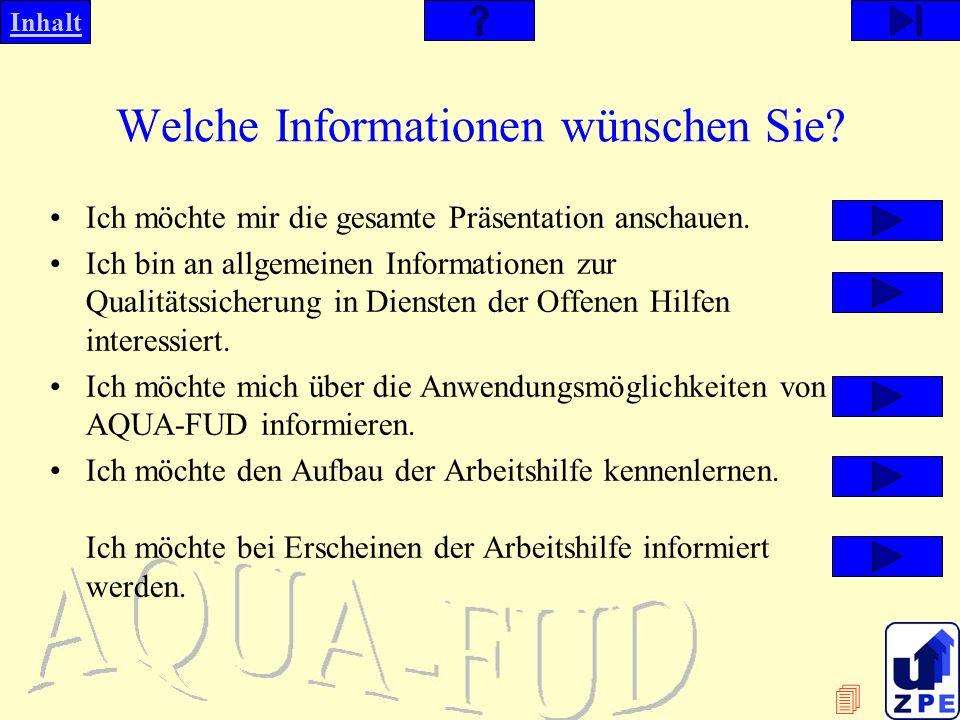 Welche Informationen wünschen Sie