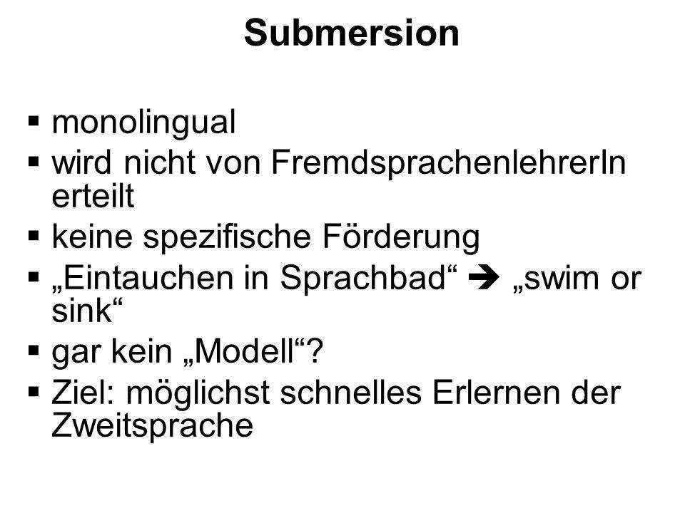 Submersion monolingual wird nicht von FremdsprachenlehrerIn erteilt