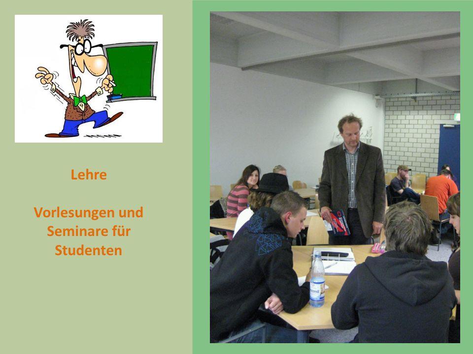 Vorlesungen und Seminare für Studenten