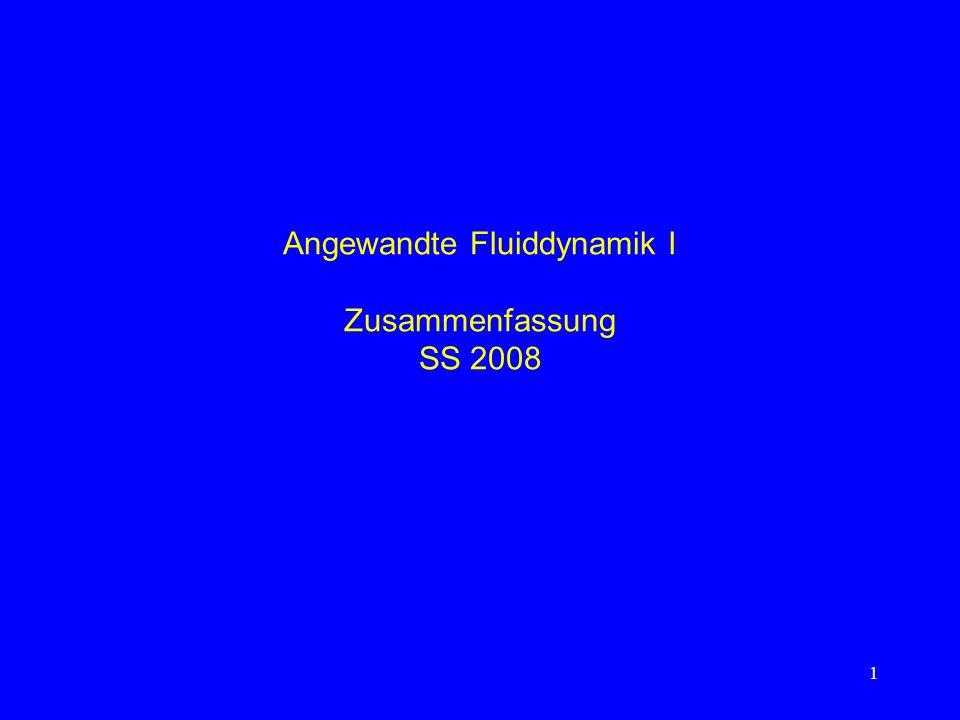 Angewandte Fluiddynamik I Zusammenfassung SS 2008