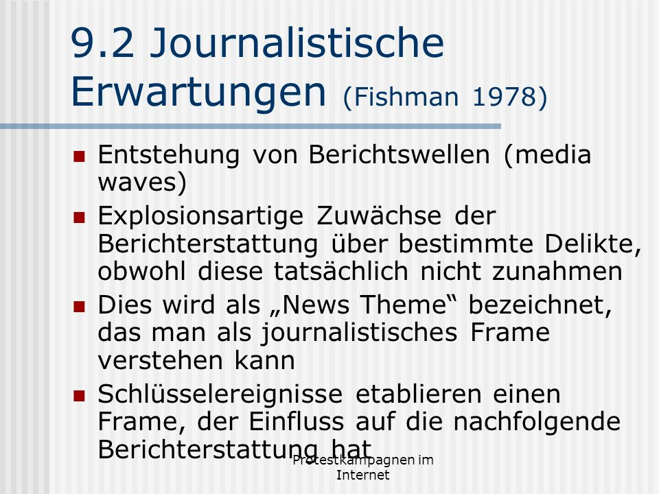 9.2 Journalistische Erwartungen (Fishman 1978)