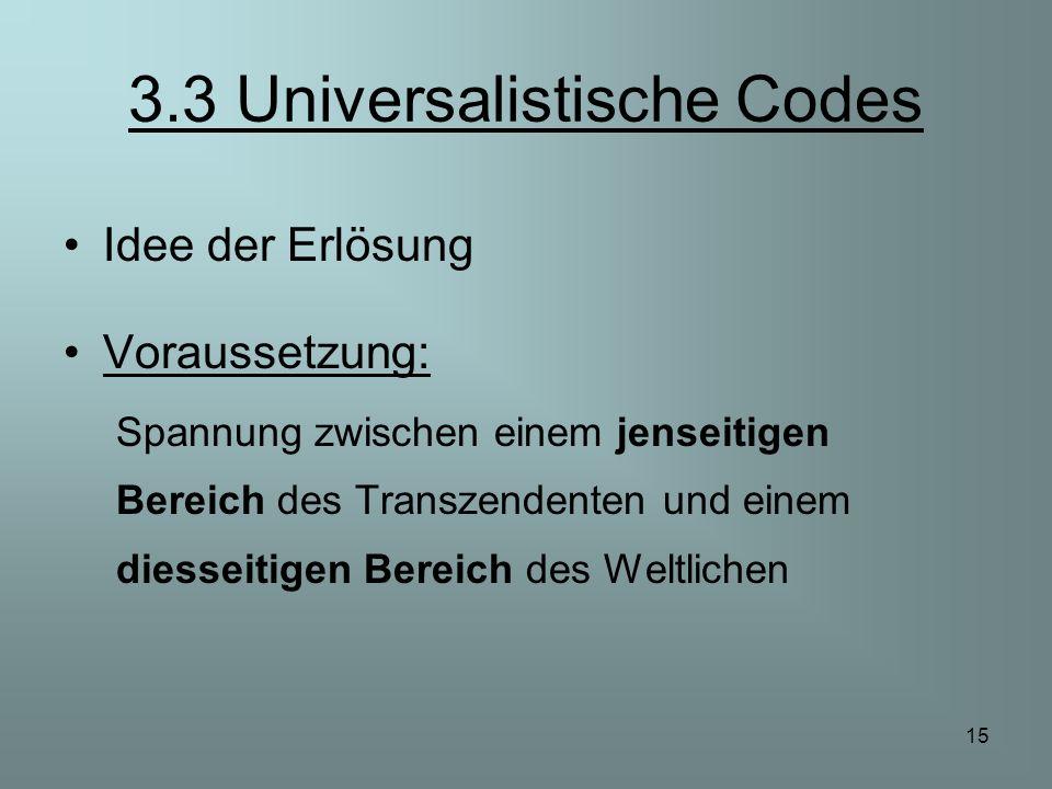 3.3 Universalistische Codes