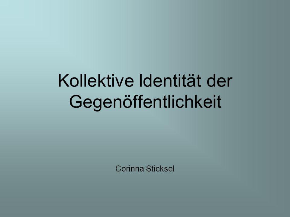 Kollektive Identität der Gegenöffentlichkeit