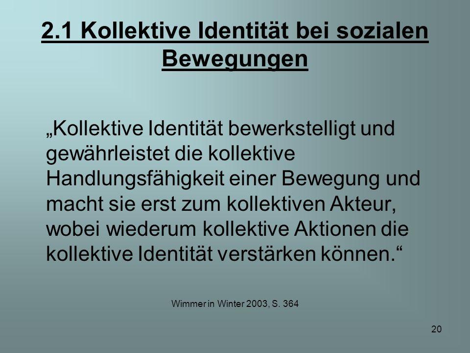 2.1 Kollektive Identität bei sozialen Bewegungen