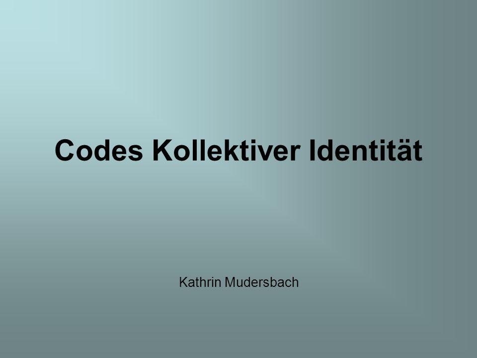 Codes Kollektiver Identität