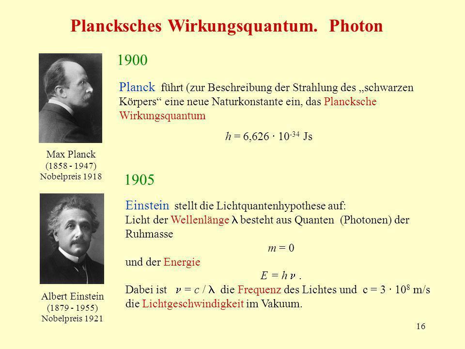 Plancksches Wirkungsquantum. Photon