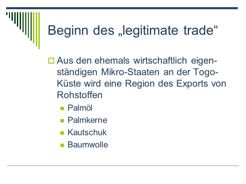 "Beginn des ""legitimate trade"