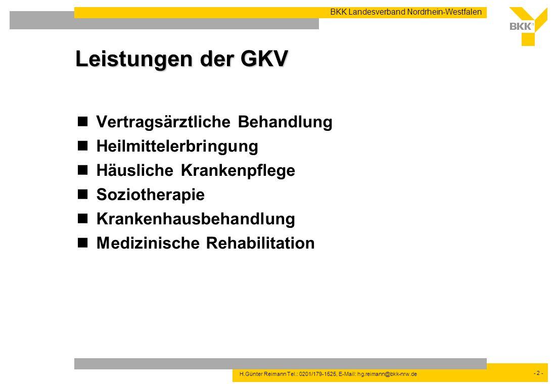 Leistungen der GKV Vertragsärztliche Behandlung Heilmittelerbringung