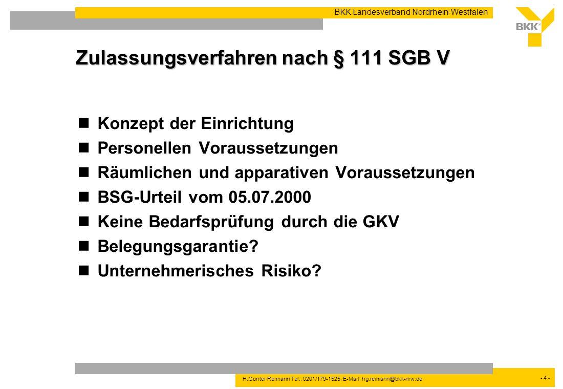 Zulassungsverfahren nach § 111 SGB V