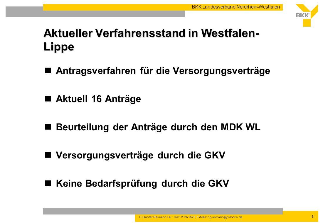 Aktueller Verfahrensstand in Westfalen-Lippe