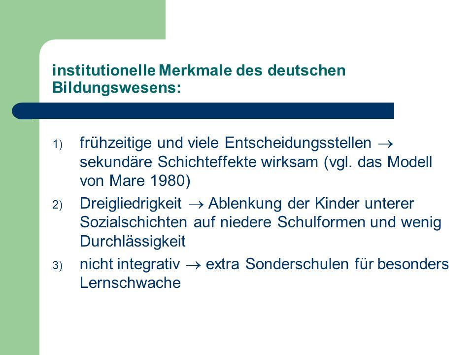 institutionelle Merkmale des deutschen Bildungswesens: