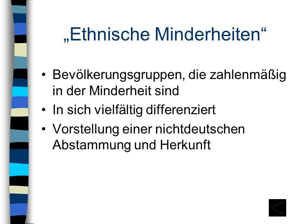 """""""Ethnische Minderheiten"""