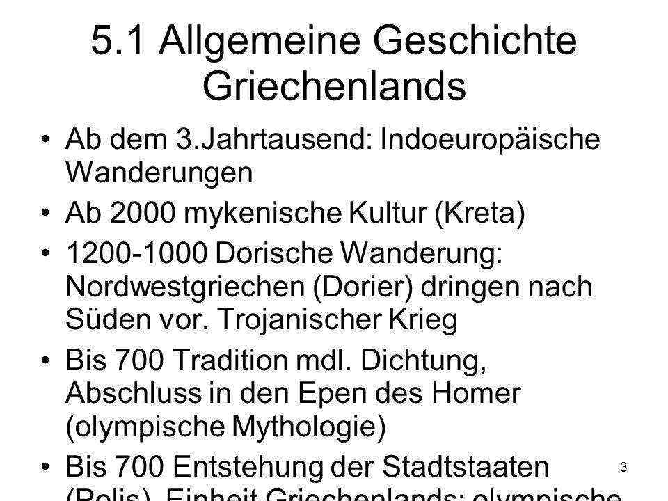 5.1 Allgemeine Geschichte Griechenlands