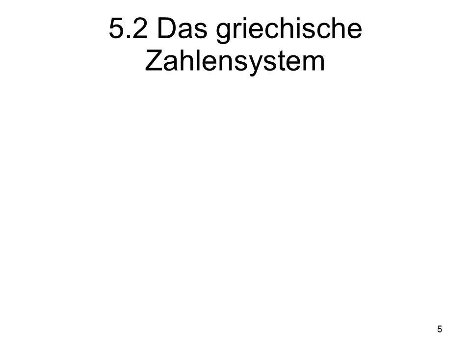 5.2 Das griechische Zahlensystem