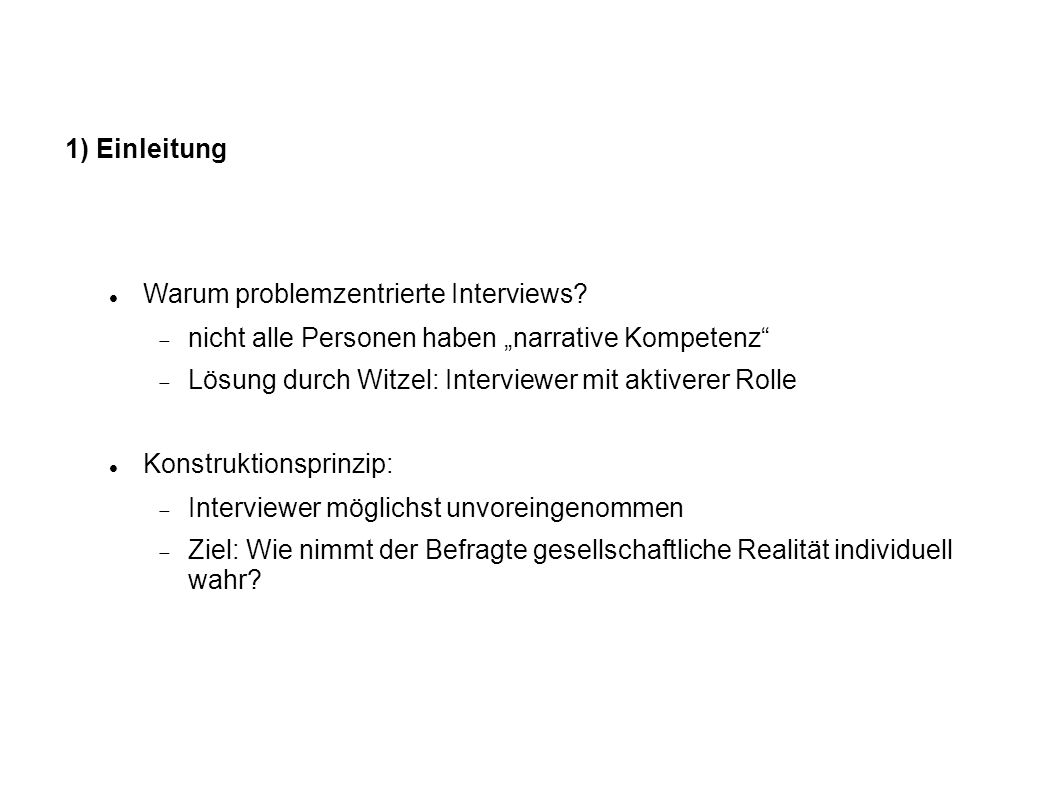 Warum problemzentrierte Interviews