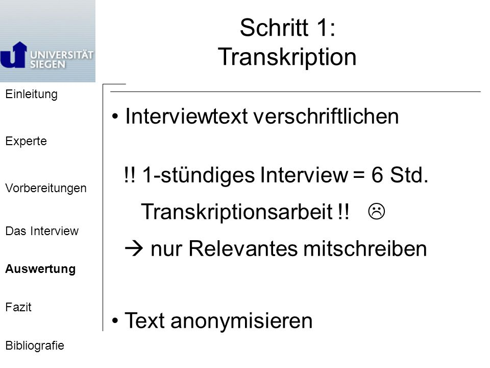 Schritt 1: Transkription