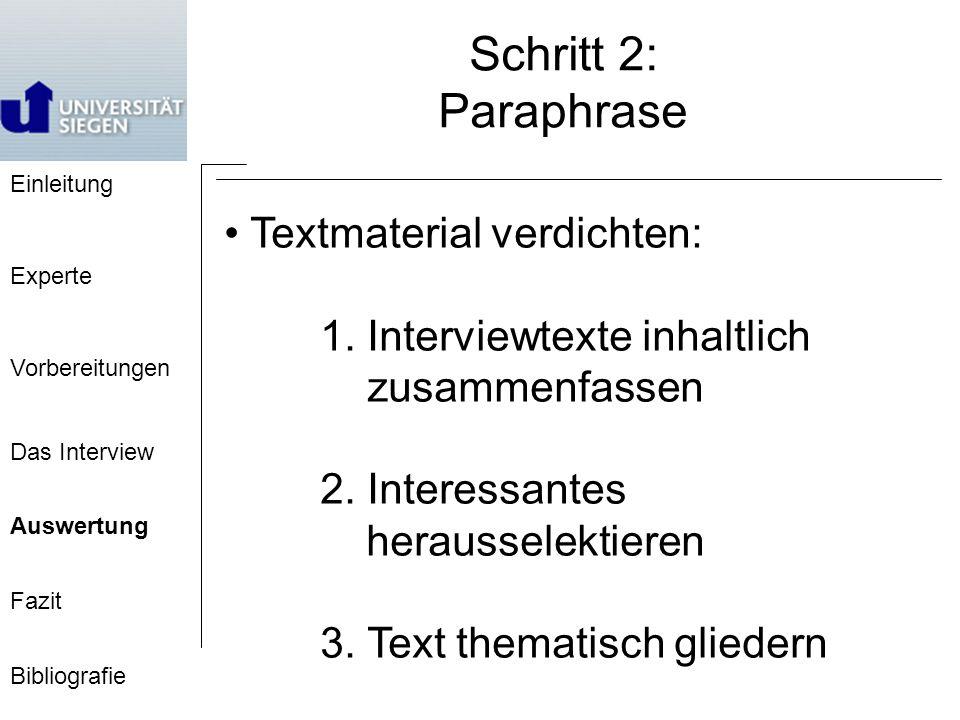 Schritt 2: Paraphrase • Textmaterial verdichten: