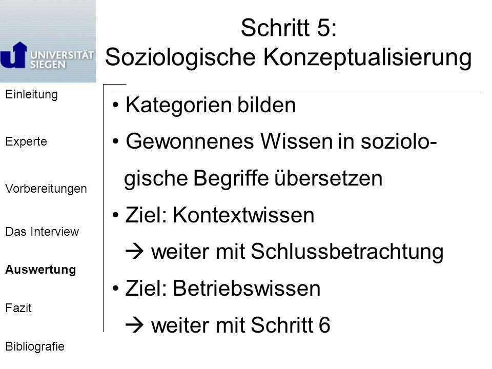 Schritt 5: Soziologische Konzeptualisierung