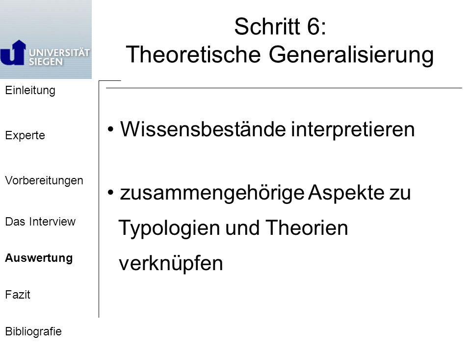 Schritt 6: Theoretische Generalisierung