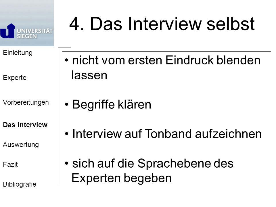 4. Das Interview selbst nicht vom ersten Eindruck blenden lassen
