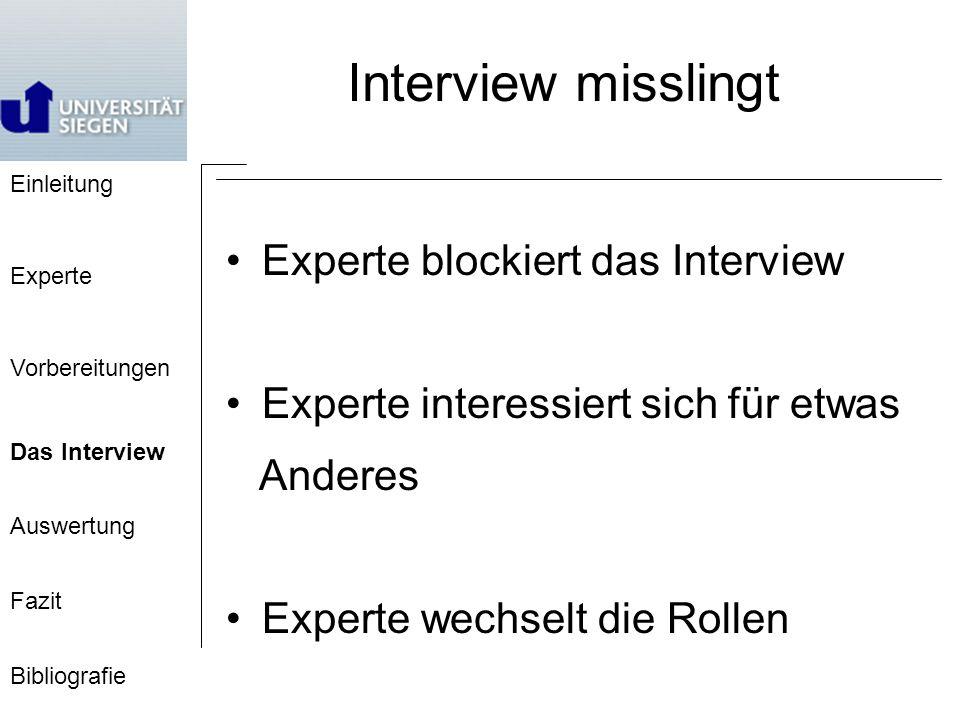 Interview misslingt Experte blockiert das Interview