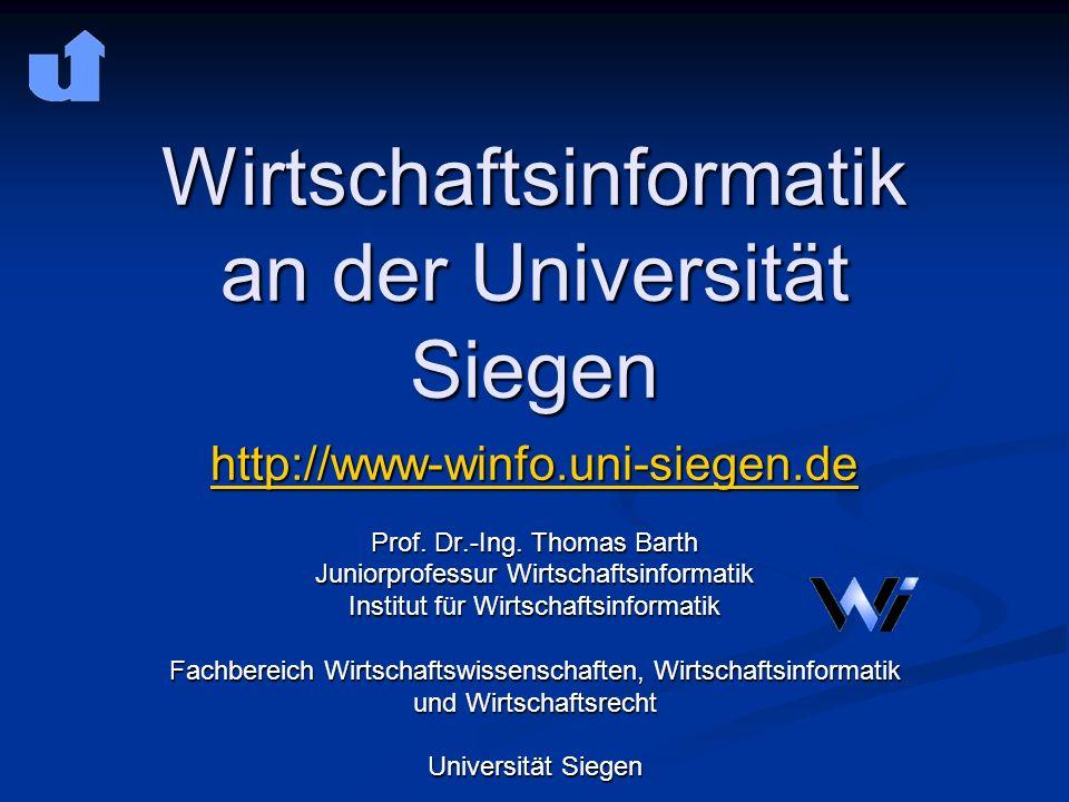 Wirtschaftsinformatik an der Universität Siegen http://www-winfo