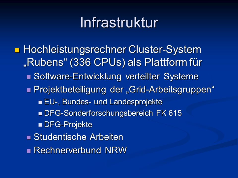 """Infrastruktur Hochleistungsrechner Cluster-System """"Rubens (336 CPUs) als Plattform für. Software-Entwicklung verteilter Systeme."""