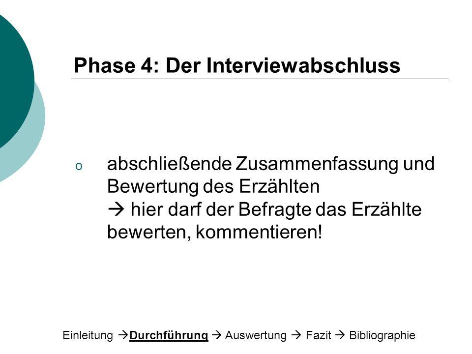 Phase 4: Der Interviewabschluss