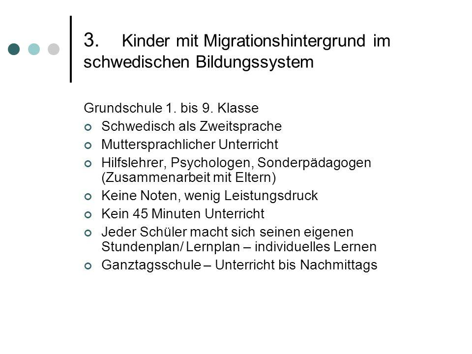 3. Kinder mit Migrationshintergrund im schwedischen Bildungssystem
