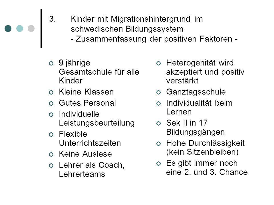 Kinder mit Migrationshintergrund im schwedischen Bildungssystem - Zusammenfassung der positiven Faktoren -