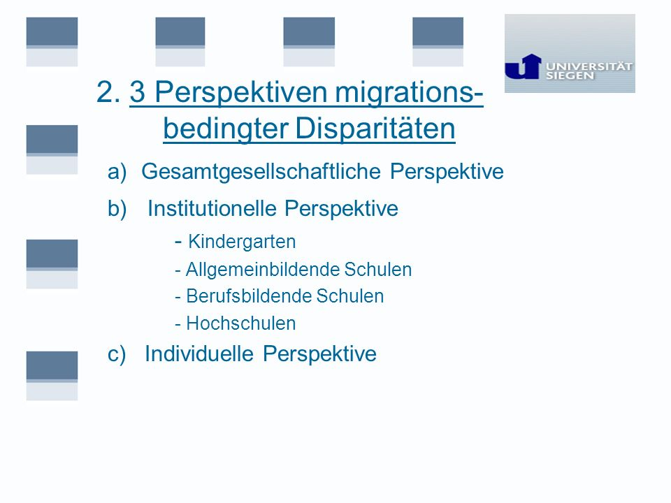 2. 3 Perspektiven migrations- bedingter Disparitäten