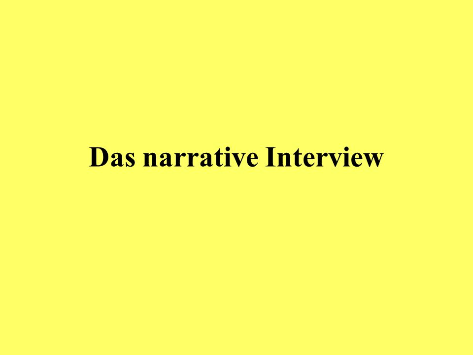 Das narrative Interview