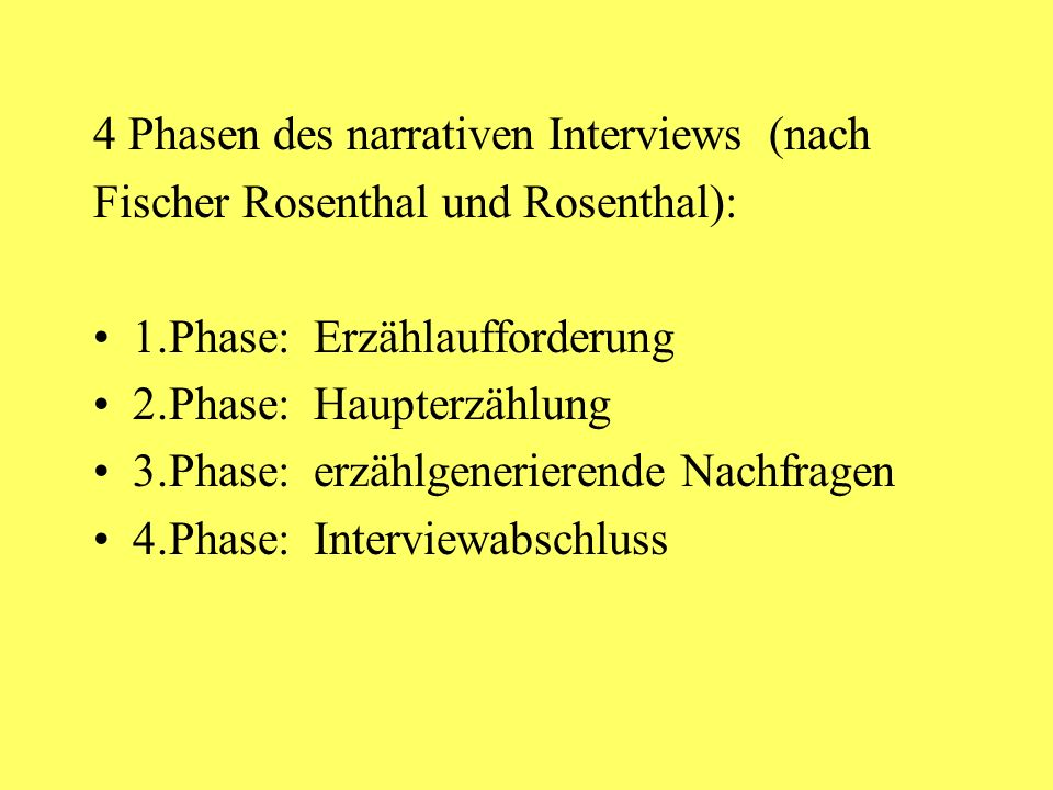 4 Phasen des narrativen Interviews (nach
