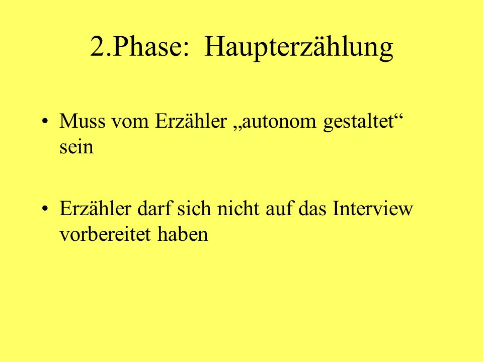 2.Phase: Haupterzählung