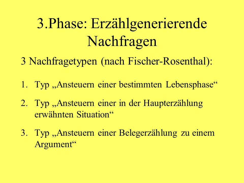 3.Phase: Erzählgenerierende Nachfragen