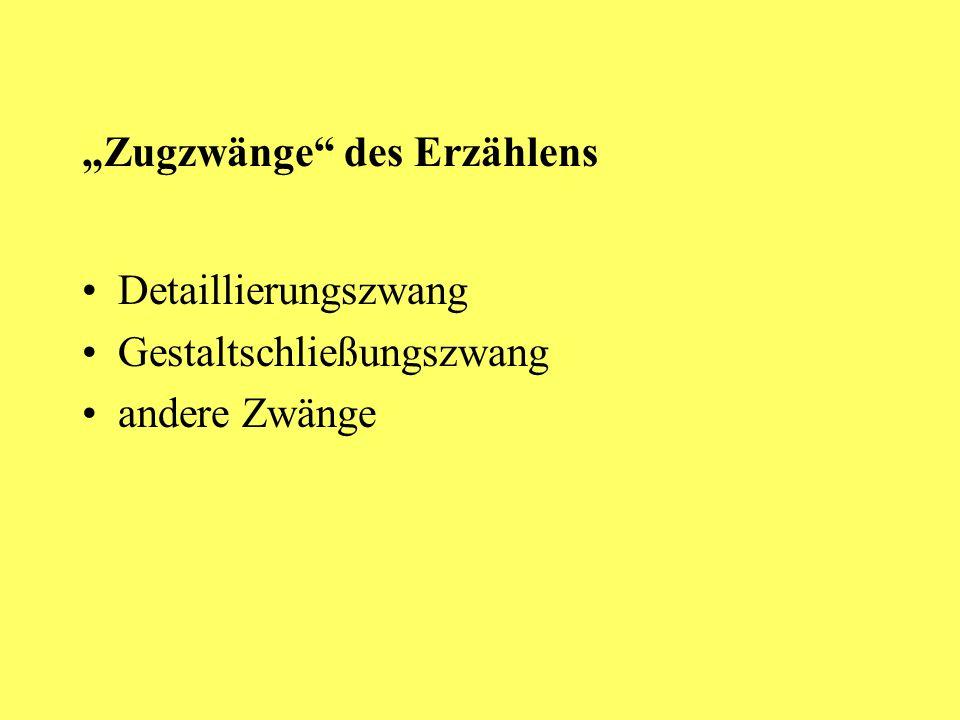 """""""Zugzwänge des Erzählens"""