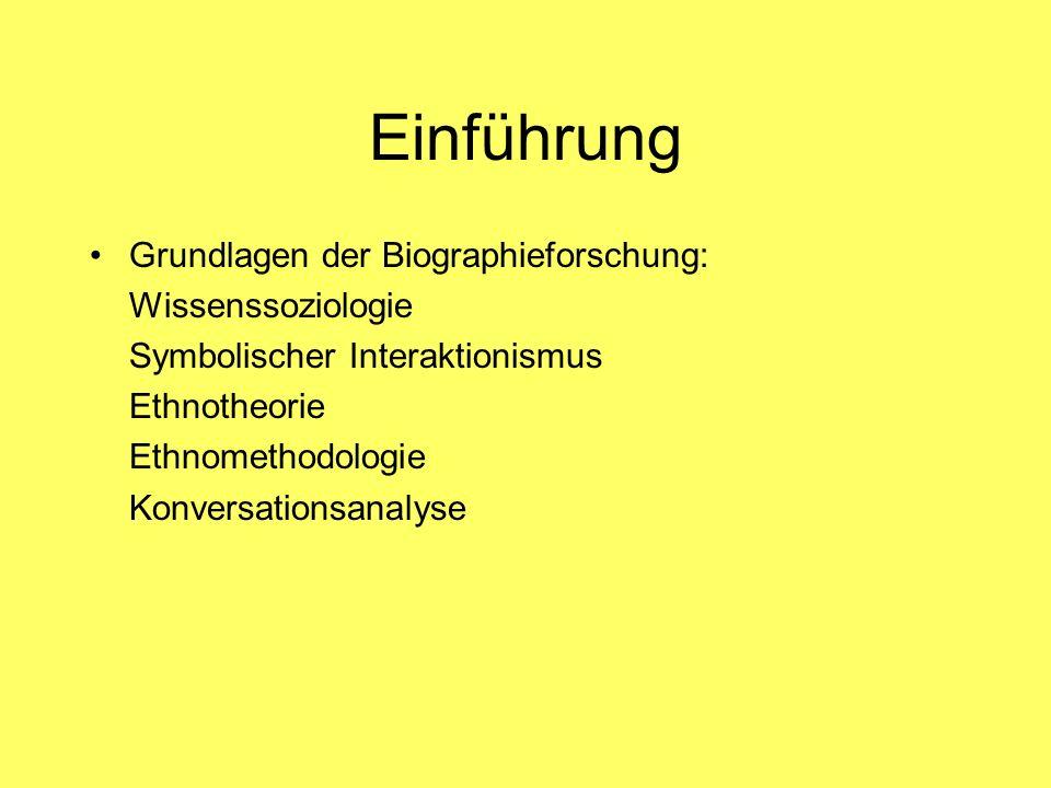 Einführung Grundlagen der Biographieforschung: Wissenssoziologie