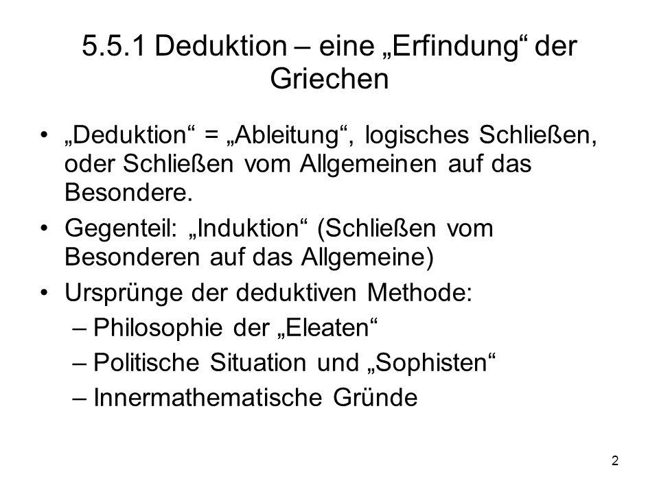 """5.5.1 Deduktion – eine """"Erfindung der Griechen"""